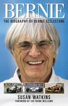 Bernie: The Biography of Bernie Ecclestone