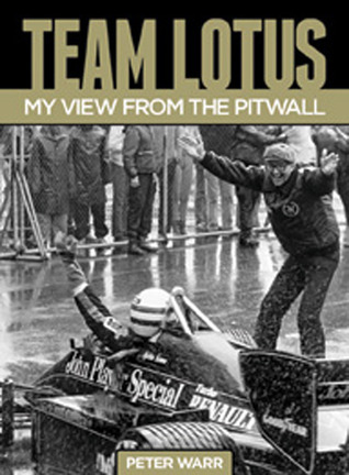 Team Lotus: My View From the Pitwall por Peter Warr