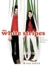 The White Stripes: Twenty First Century Blues
