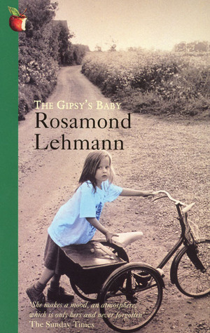 The Gipsy's Baby by Rosamond Lehmann