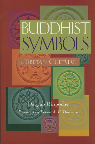 Buddhist Symbols in Tibetan Culture: An Investigation of the Nine Best-Known Groups of Symbols