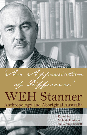 an-appreciation-of-difference-weh-stanner-and-aboriginal-australia