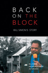 Back on the Block: Bill Simon's Story
