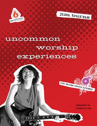 Uncommon Worship Experiences