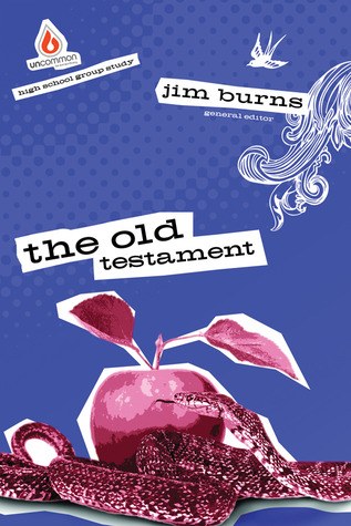 Uncommon High School: the Old Testament