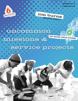 Uncommon Missions  Service Projects