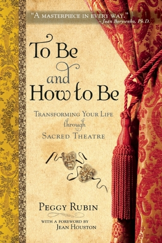 To Be and How to Be by Peggy Rubin