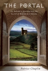The Portal: An Initiate's Journey into the Secret of Rennes-le-Château