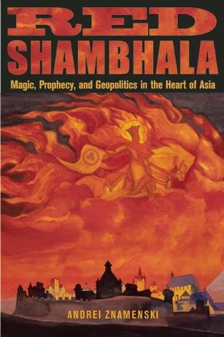 Red Shambhala by Andrei Znamenski