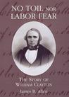 No Toil Nor Labor...