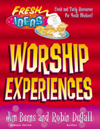 Worship Experiences