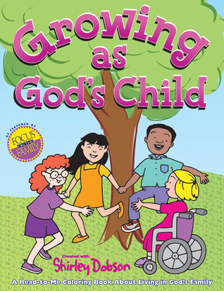Growing as God's Child Coloring Book: Read, color and discover more about growing in God's family! Great gift item for teachers to give. Useful follow-up tool for kids joining God's family.