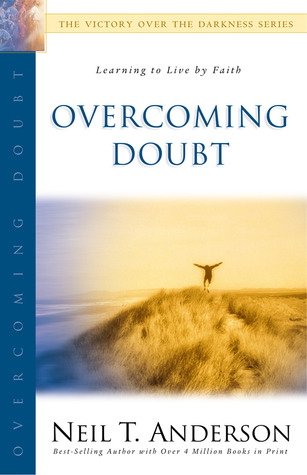 Overcoming Doubt: The Victory Over the Darkness Series