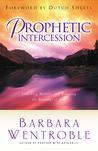 Prophetic Intercession: Unlocking Miracles and Releasing the Blessings of God
