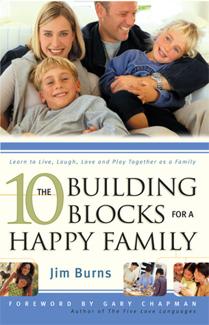 The 10 Building Blocks for a Happy Family