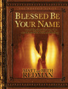 Blessed Be Your Name: Worshipping God on the Road Marked with Suffering