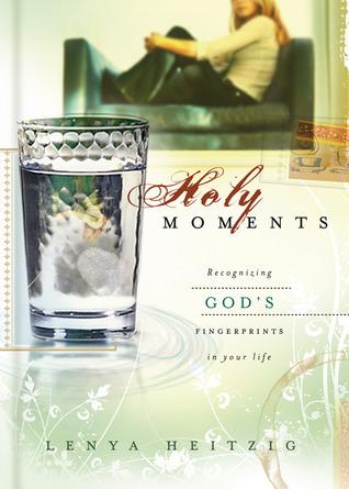 Holy Moments: Recognizing God's Fingerprints on Your Life