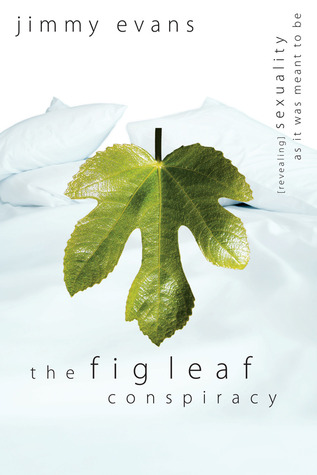 Ebooks The Fig Leaf Conspiracy: Sexuality As It Was Meant to Be Download Epub