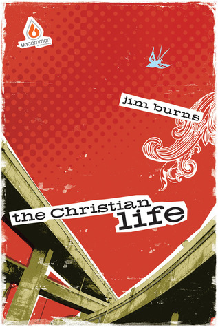 The Christian Life: High School Group Study: Show teens what following Jesus is all about!