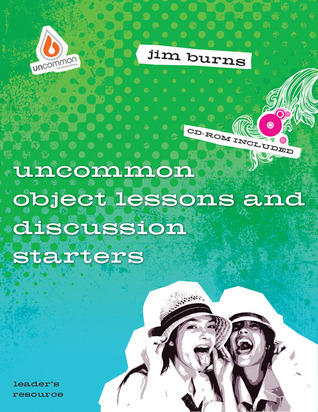 Uncommon Object Lessons  Discussion Starters