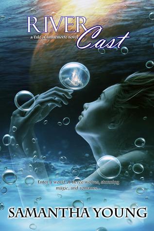 River Cast (The Tale of Lunarmorte, #2)