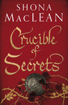 Crucible of Secrets (Alexander Seaton, #3)