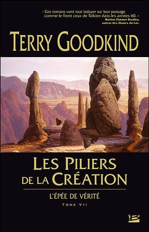 Les piliers de la création (L'Epée de Vérité, #7)