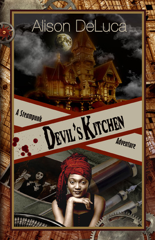 The Devil's Kitchen by Alison DeLuca