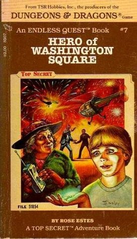 Hero of Washington Square (Endless Quest, #7; Top Secret)
