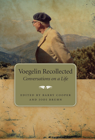 voegelin-recollected-conversations-on-a-life-eric-voegelin-institute-series-in-political-philosophy