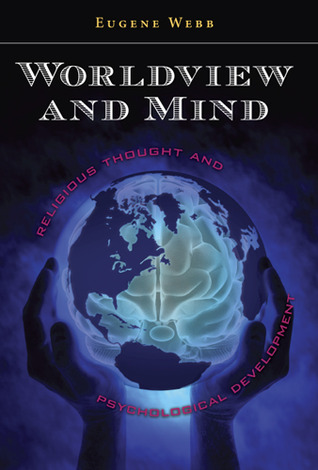 worldview-and-mind-religious-thought-and-psychological-development