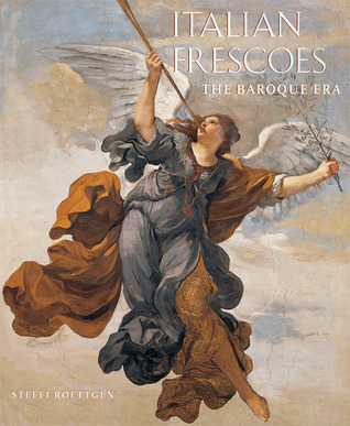 Italian Frescoes: The Baroque Era, 1600-1800