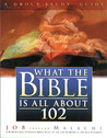 What the Bible Is All About 102 Group Study Guide: A Group Study Guide: Job through Malachi (What the Bible Is All About Bible Study Series)