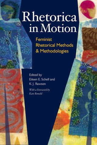 Rhetorica in Motion by Eileen E. Schell