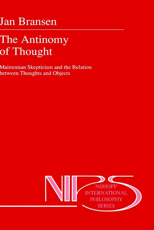 The Antinomy of Thought: Maimomian Skepticism and the Relation Between Thoughts and Objects