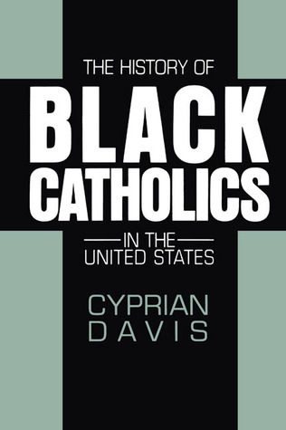 The History of Black Catholics in the United States
