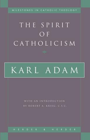Busque libros electrónicos para descargar The Spirit of Catholicism