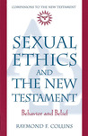Sexual Ethics and the New Testament: Behavior and Belief