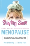 Staying Sane When You're Going Through Menopause