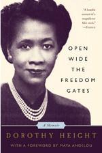 open-wide-the-freedom-gates-a-memoir