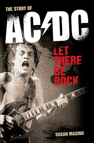 Let There Be Rock: Story of AC/DC