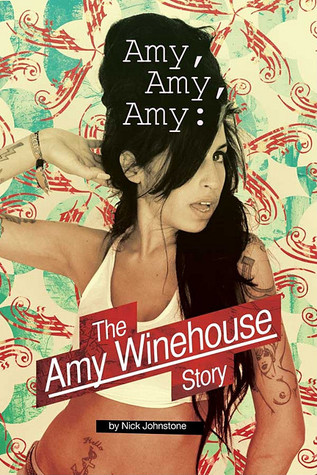 Amy Amy Amy by Nick Johnstone