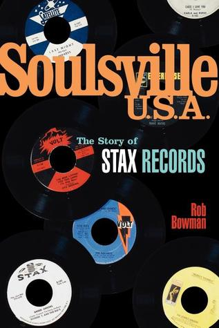 Soulsville, U.S.A.: The Story of Stax Records