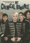 The Inside Story of My Chemical Romance by Mona Gale