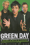 Green Day: Rebels with a Cause