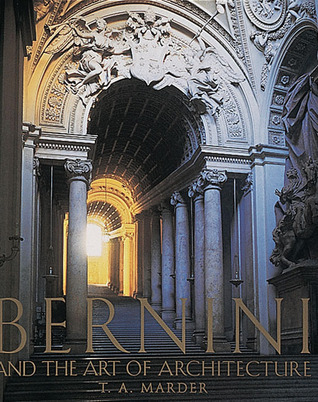 Bernini: And the Art of Architecture