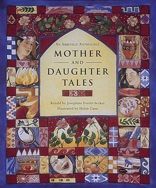 Mother and Daughter Tales by Josephine Evetts-Secker