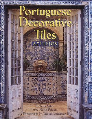 Portuguese Decorative Tiles: Azulejos