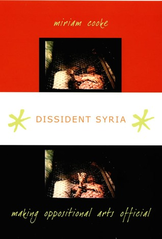 Dissident Syria: Making Oppositional Arts Official FB2 TORRENT 978-0822340355 por Miriam Cooke