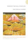 Modern Tibetan Literature and Social Change by Lauran R. Hartley